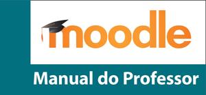 Manual do Professor do AVA Moodle/Unesp